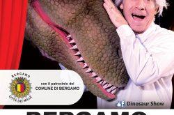 "Dinosauri "" Vivi"" Teatro Boccaleone - Bergamo"
