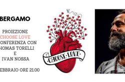 """""""Choose Love"""" con Thomas Torelli  al Cineteatro Boccaleone - Bergamo"""