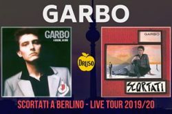 """""""Garbo"""" e """"Scortati a Berlino"""" Concerto al Druso - Ranica"""