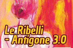"""""""Le Ribelli"""" Teatro degli Storti - Alzano Lombardo"""