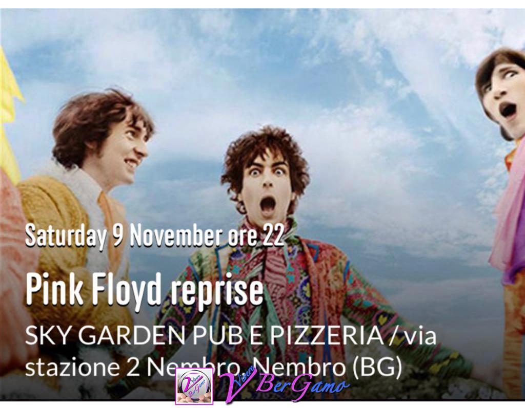 """""""Pink Floyd Reprise"""" Sky Garden - Nembro"""