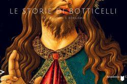 """Storie di Botticelli"" Visite guidate per adulti - Bergamo"