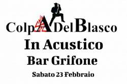 Colpa del Blasco concerto al Bar Grifone di Dorga - Castione della Presolana