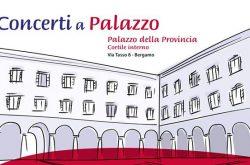 Concerto al Palazzo della Provincia -  Bergamo