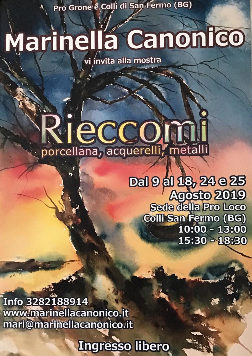 Mostra RIECCOMI di Marinella Canonico - Grone