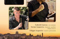 Gabriele Laterza con musiche di Savino Acquaviva - Sarnico