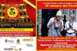 Ol Mistero del Farau Teatro Sociale - Bergamo