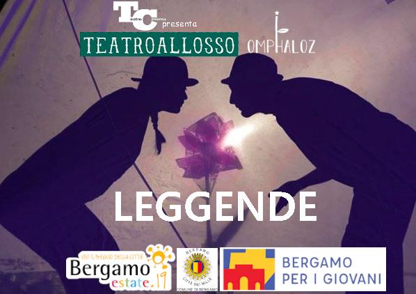 """Leggende"" Teatro Caverna - Bergamo"
