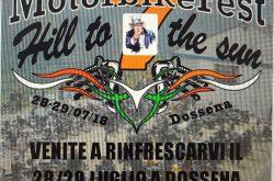 "Motoraduno MOTORBIKE Fest ""HILL TO THE SUN ""- Dossena"
